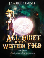 All Quiet in the Western Fold