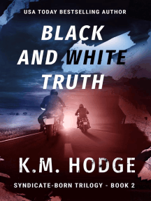 Black and White Truth: The Syndicate-Born Trilogy, #2