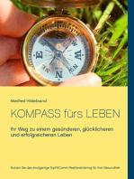 Kompass fürs Leben