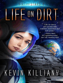 Life on Dirt: Dirt and Stars, #2