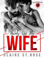 Hands Off My Wife