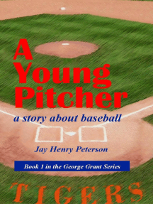 A Young Pitcher: George Grant, #1