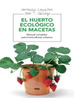 El huerto ecológico en macetas: Manual para horticultores urbanos