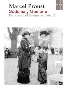 Sodoma y Gomorra: En busca del tiempo perdido IV