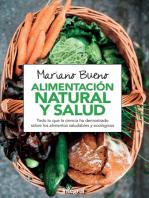 Alimentación natural y salud: Todo lo que la ciencia ha demostrado sobre los alimentos naturales y ecológicos