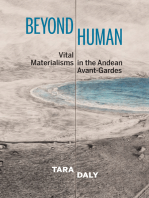 Beyond Human: Vital Materialisms in the Andean Avant-Gardes