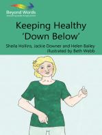 Keeping Healthy 'Down Below'