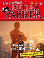 Der exzellente Butler Parker 10 – Kriminalroman