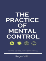 The Practice of Mental Control