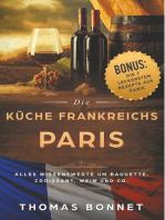Paris - Die Küche Frankreichs