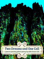 Two Dreams and One Call