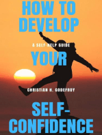 How to Develop Your Self-Confidence