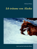 Ich träume von Alaska