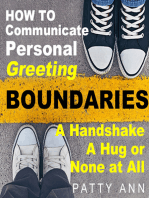 How to Communicate Personal Greeting Boundaries A Handshake, A Hug or None at All