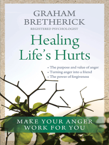 Healing Life's Hurts: Make your anger work for you