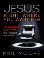 Jesus, Right Where You Want Him