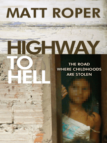 Highway to Hell: The Road Where Childhoods Are Stolen