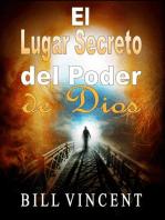 El Lugar Secreto del Poder de Dios