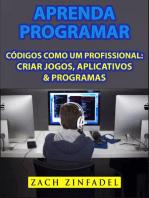 Aprenda programar códigos como um Profissional