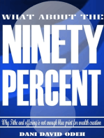 What About the Ninety Percent?