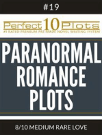 "Perfect 10 Paranormal Romance Plots #19-8 ""MEDIUM RARE LOVE"""