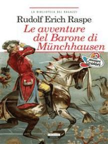 Le avventure del barone di Münchhausen: Ediz. integrale illustrata