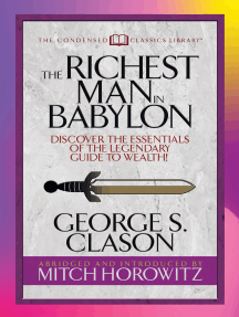 The Richest Man in Babylon (Condensed Classics): Discover the Essentials of the Legendary Guide to Wealth!