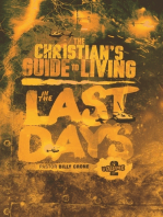 The Christian's Guide to Living In the Last Days Volume Two