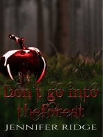 Don't Go Into the Forest
