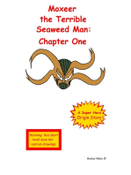 Moxeer the Terrible Seaweed Man