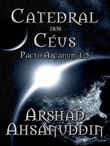 Catedral dos céus: Pacto Arcanum