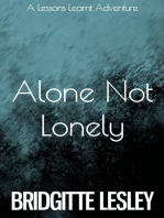 Alone Not Lonely