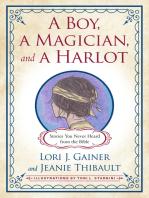 A Boy, a Magician, and a Harlot