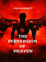 The Perversion Of Heaven