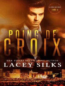Poing de Croix: la série des Croix, #4