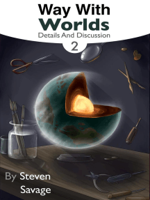 Way With Worlds Book 2: Details And Discussion: Way With Worlds, #2
