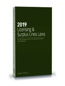 2019 Licensing and Surplus Lines Laws