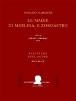 Le magie di Merlina, e Zoroastro