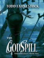 The GodSpill: Threadweavers, #2