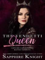 The Vendetti Queen