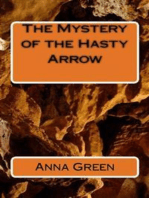 The mystery of the Hasty Arrows