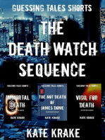 The Death Watch Sequence