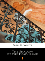 The Shadow of the Dead Hand