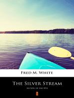 The Silver Stream