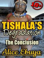 Tishala's Degradation