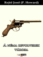A néma revolverek városa