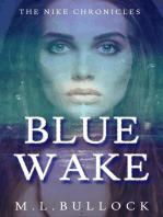 Blue Wake