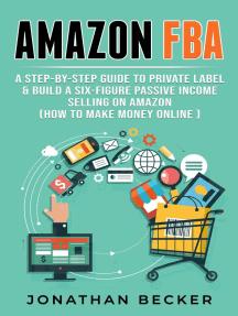 Amazon FBA: Passive Income Ideas, #3