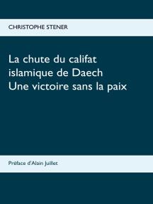 La chute du califat islamique de Daech: Une victoire sans la paix