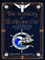 The Voyages of Trueblood Cay
